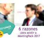 6 razones para asistir a MeetingPack17